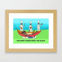 Sloth Fun - Too many Cooks Spoil the Sloth Framed Art Print