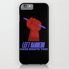 Left Handers Rights Funny Textured iPhone Case