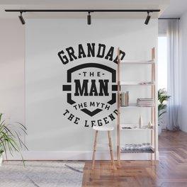 Grandad The Man the Myth The Legend Grandpa Gift Wall Mural
