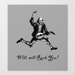 Will will Rock You! - Shakespeare Rocks Canvas Print