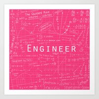 engineer Art Prints featuring PINK - ENGINEER by Be Raza