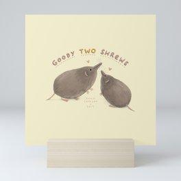 Goody Two Shrews Mini Art Print