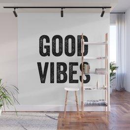 Good vibes Wall Mural