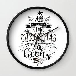 All I want for xmas Wall Clock