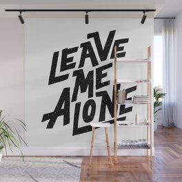 leave me alone Wall Mural