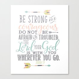 Joshua 1:9 Christian Bible Verse Typography Design Canvas Print