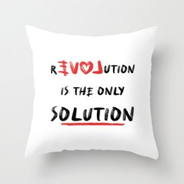 Love or revolution is the only solution? Throw Pillow