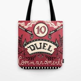 Ten Duel Commandments Tote Bag