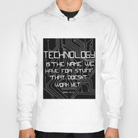 technology Hoodies featuring Technology by Hollie B