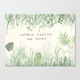 Collect Moments foliage watercolor Canvas Print