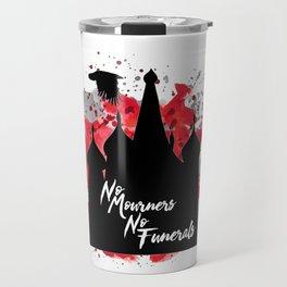 Six of Crows NMNF Travel Mug