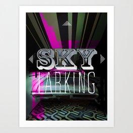 SKYLARKING Art Print