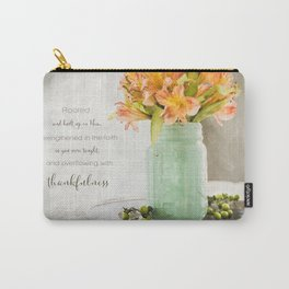 Thankfulness Carry-All Pouch