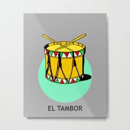El Tambor Mexican Loteria Card Metal Print