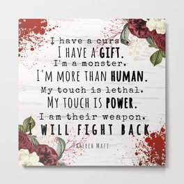 I Will Fight Back - Shatter Me by Tahereh Mafi Metal Print