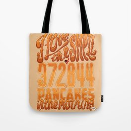 I Love The Smell Tote Bag
