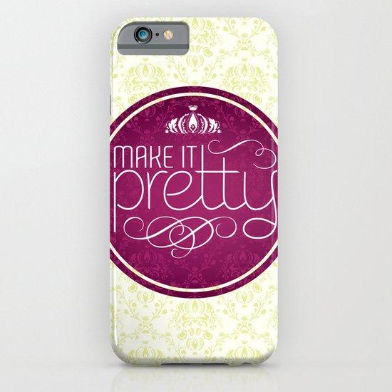 Make it Pretty iPhone & iPod Case