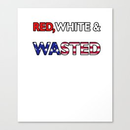 Red White & Wasted Patriotic Flag America Canvas Print