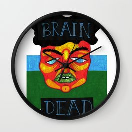 Brain dead Wall Clock