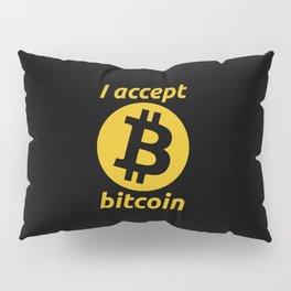 I Accept Bitcoin Pillow Sham