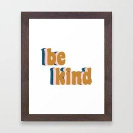 Be Kind Fun Retro Lettering Framed Art Print
