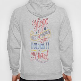 HOPE IS A POCKET OF POSSIBILITY Hoody