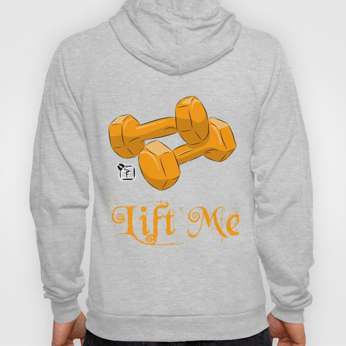 Lift Me! - Dumbbells Hoody