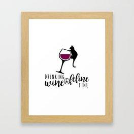 Drinking Wine and Feline Fine  |  Crazy Cat Lady Framed Art Print