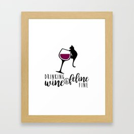 Drinking Wine and Feline Fine  |  Crazy Cat Lady Framed Art Print