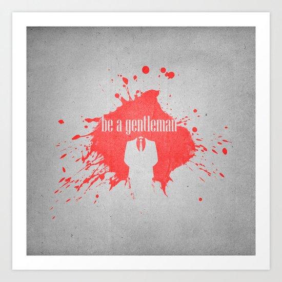 be a gentleman Art Print