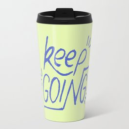 Keep going hand lettering green and electric blue. Motivation quote. Travel Mug