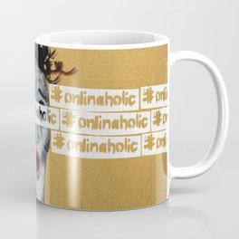 #onlinaholic Coffee Mug