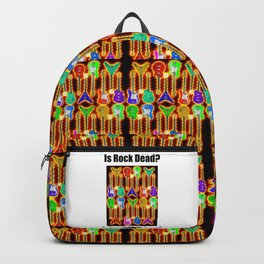 Rock is Dead i don't think so. Backpack