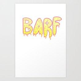 Barf YELLOW Art Print