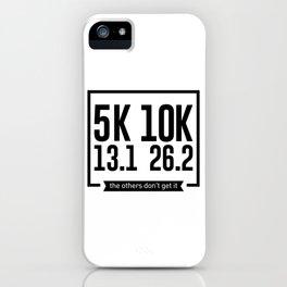 5K 10K 13.1 26.2 Runners Running Marathon Race iPhone Case