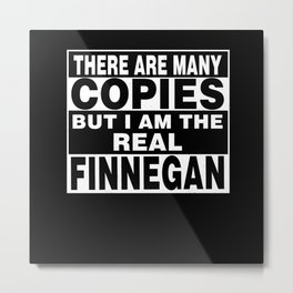 I Am Finnegan Funny Personal Personalized Fun Metal Print