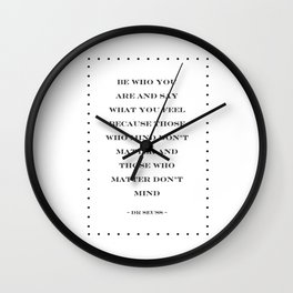 Be Who You Are And Say What You Feel | Dr Seuss Quote Wall Clock