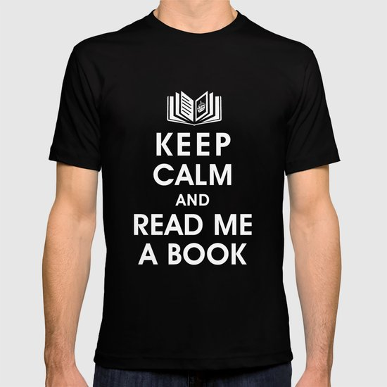 Keep Calm and Read Me A Book T-shirt