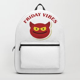 Friday Vibes, the best week day. Backpack