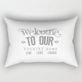 WELCOME TO OUR COUNTRY HOME Rectangular Pillow