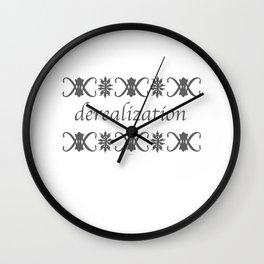 Derealization Wall Clock