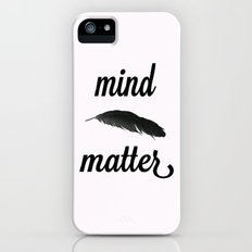 Mind > Matter (white) Slim Case iPhone (5, 5s)