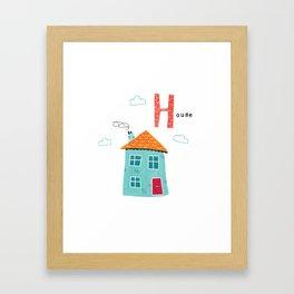 H is for House Framed Art Print