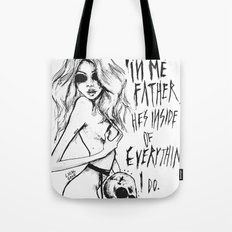 The devil is in me father. Tote Bag
