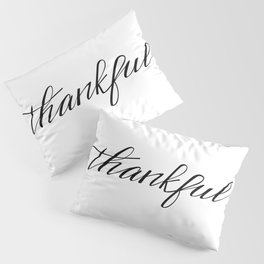 Thankful Calligraphy Pillow Sham