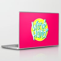 work hard Laptop & iPad Skins featuring Work Hard by Chelsea Herrick