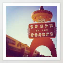 South Of the Border! Art Print