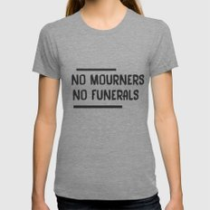No Mourners No Funerals  Tri-Grey SMALL Womens Fitted Tee
