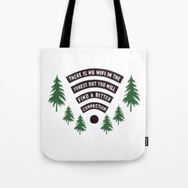 No Wifi Better Connection Nature Adventure Lovers Outdoor Humor Tote Bag