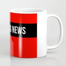 Hear Ye - Breaking News Design Coffee Mug